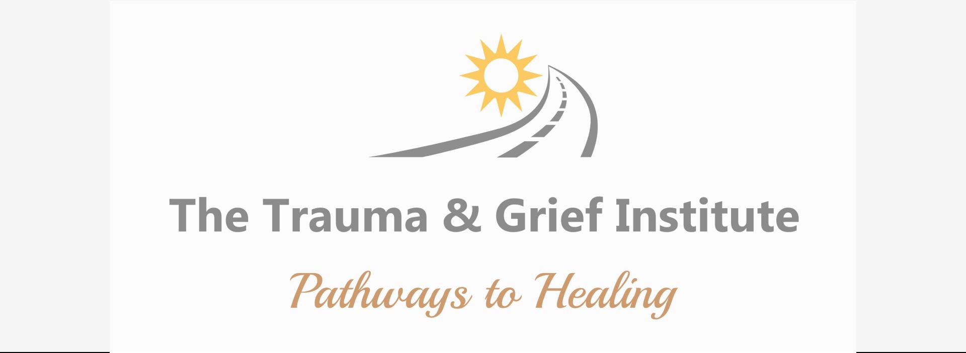 The Trauma & Grief Institute